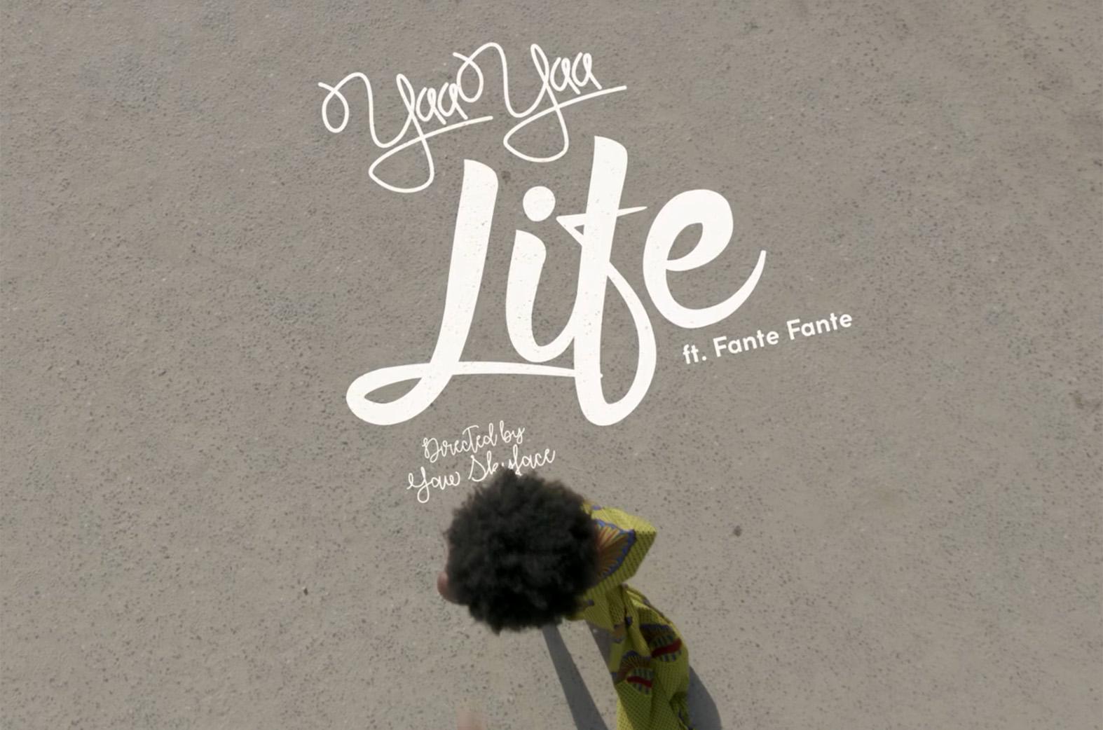 Life by Yaa Yaa feat. Fante Fante