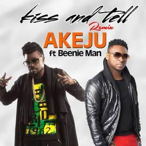 Kiss & Tell remix by Akeju feat. Beenie Man