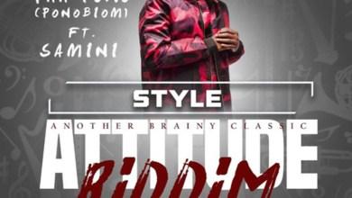 Photo of Audio: Style (Attitude Riddim) by Yaa Pono feat. Samini