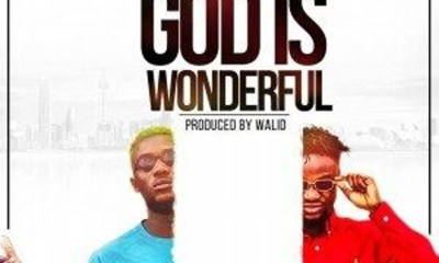 God Is Wonderful by 1 Fame
