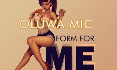 Form For me by Oluwa Mic
