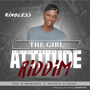 The Girl (Attitude Riddim) by Ringless