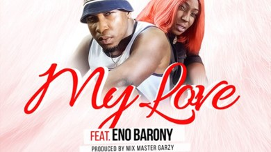 Photo of Audio: My Love by Flexclusive feat. Eno Barony
