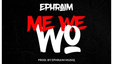 Photo of Audio: Me We Wo by Ephraim