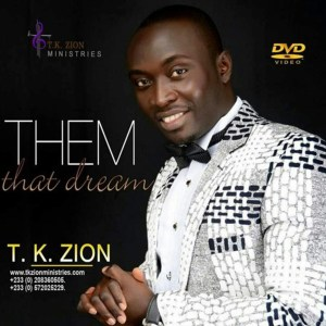 Them That Dream by TK Zion