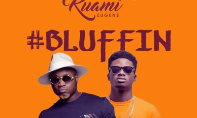 Lyrics: Bluffin by Goldkay feat. Kuami Eugene