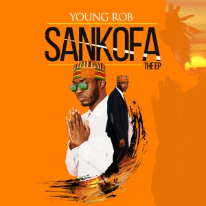 Sankofa EP by Young Rob