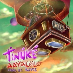 Aayalolo by Tinuke