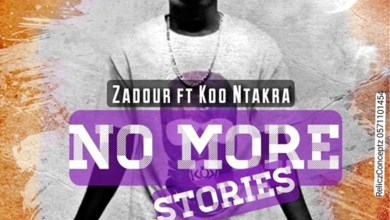 Photo of Audio: No More Stories by Zadour feat. Koo Ntakra