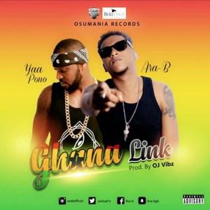 Ghana Link by Ara-B feat. Yaa Pono