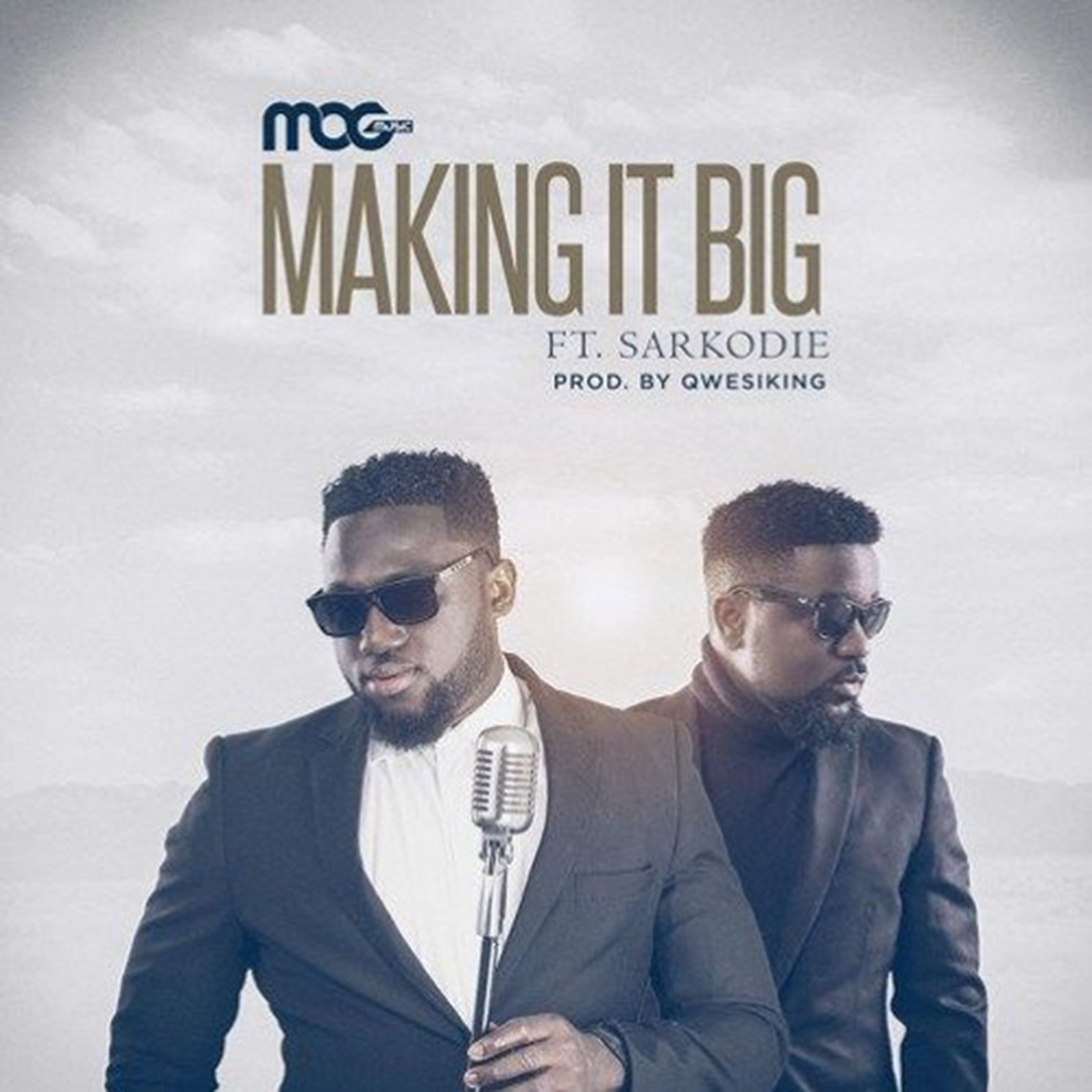 Making It Big by MOG Music feat. Sarkodie