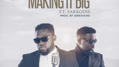 Photo of Audio: Making It Big by MOG Music feat. Sarkodie