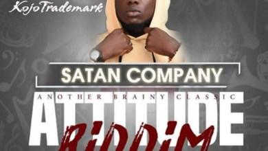 Photo of Audio: Satan Company (Attitude Riddim) by Kojo Trademark