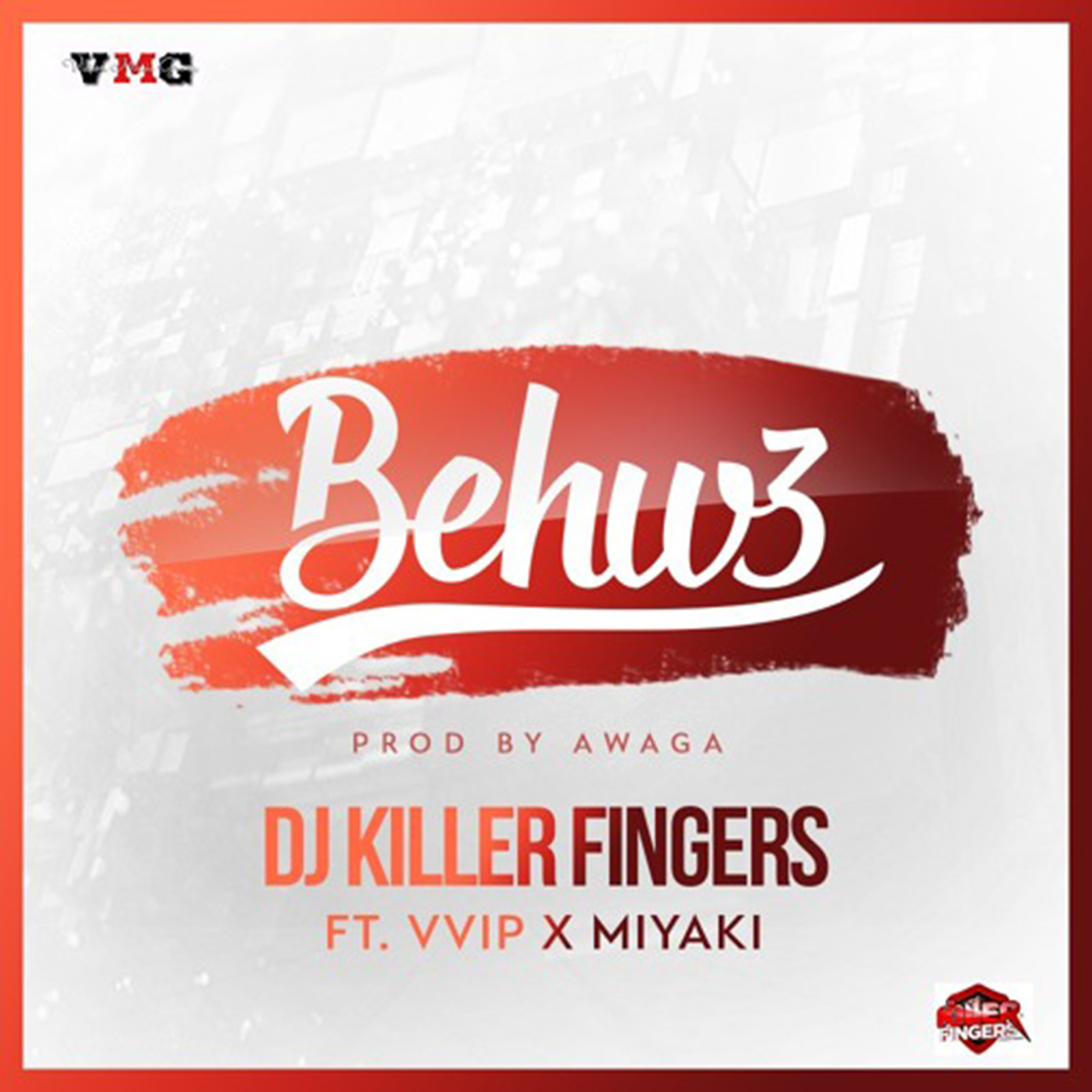 Behw3 by DJ Killer Fingers feat. VVIP & MiYaKi