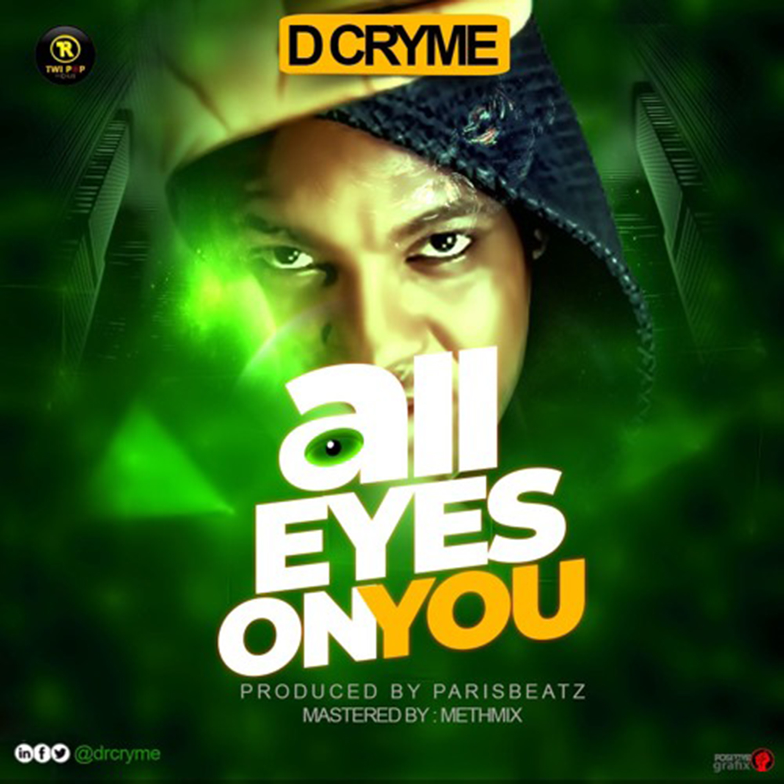 All Eyes On You by D Cryme