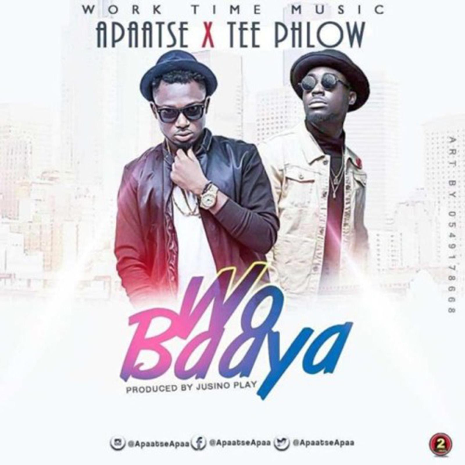 Wo Baaya by Apaatse feat. TeePhlow