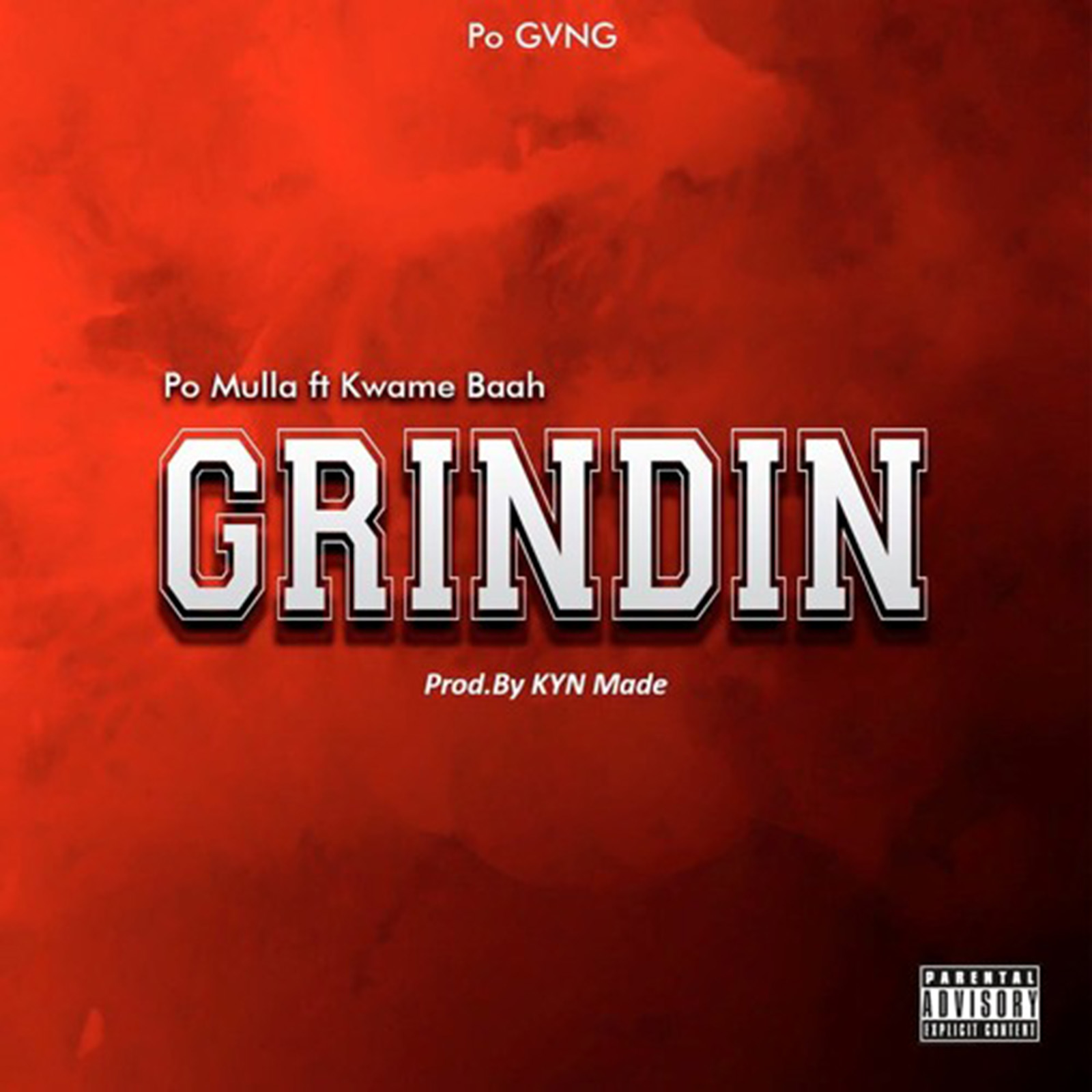 Grinding by Po Mulla feat. Kwame Baah & Kyn Made