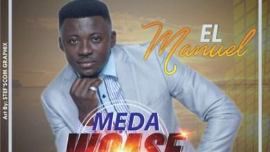 Meda Woase by EL Manuel