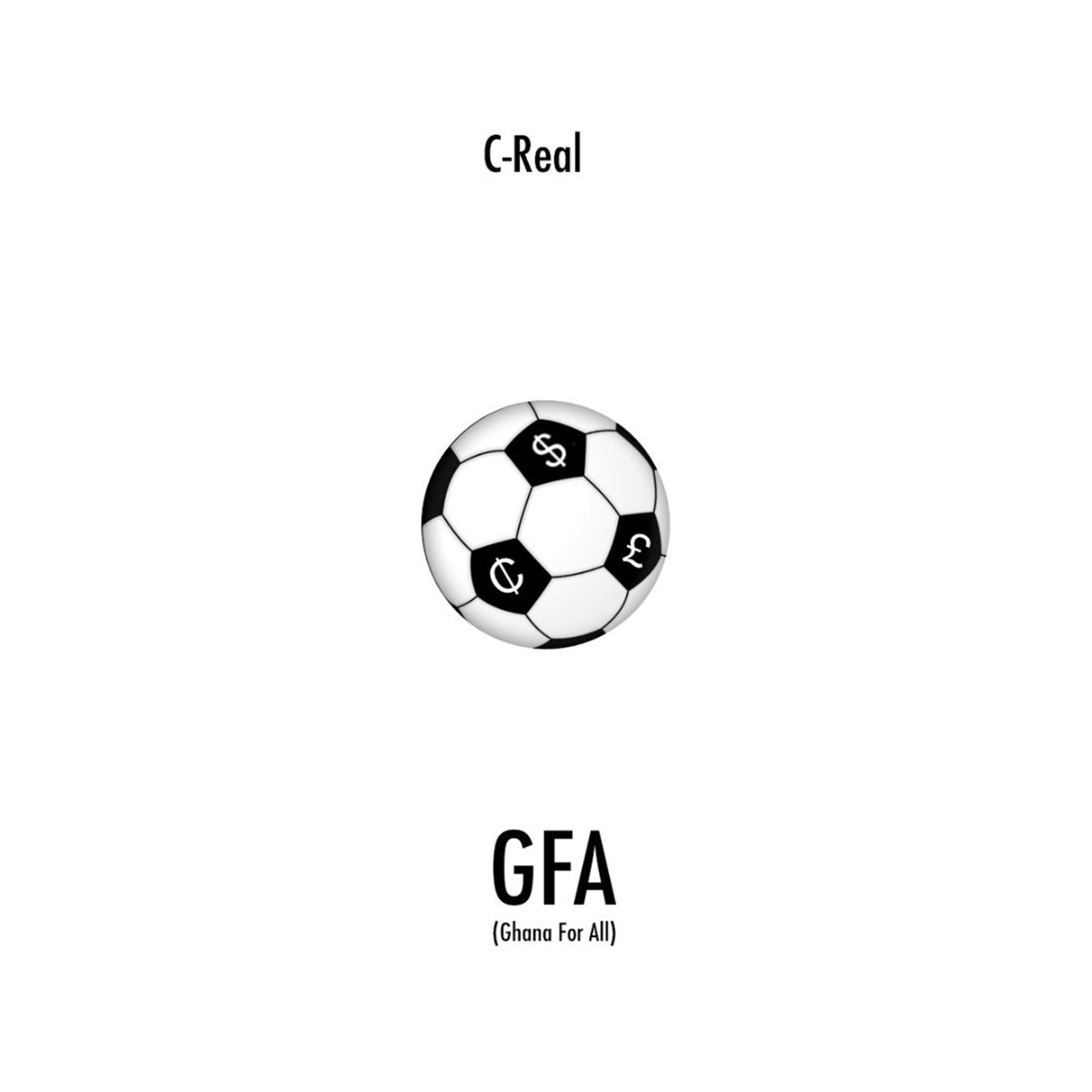 GFA (Ghana For All) by C-Real