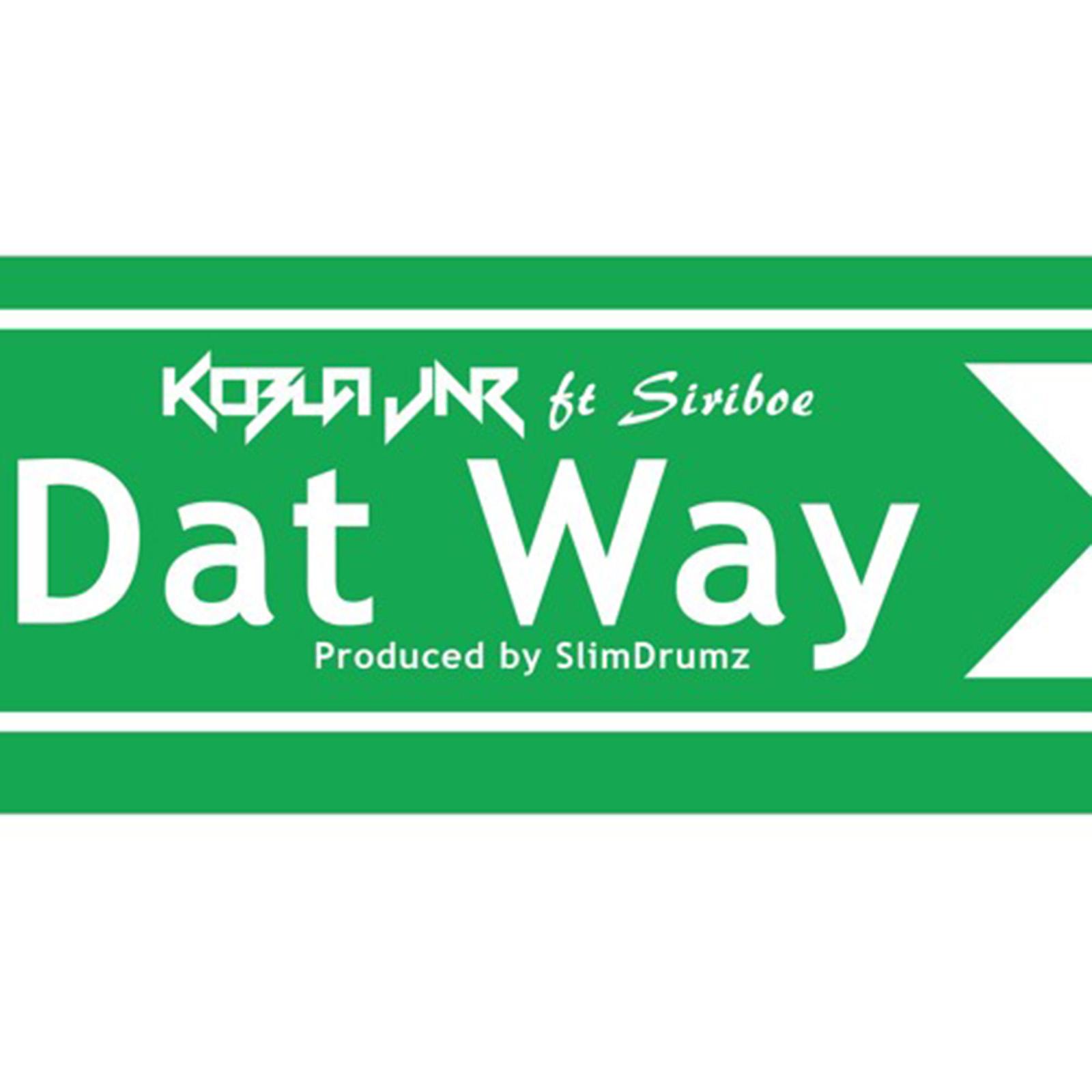 Dat Way (Angelina) by Kobla Jnr feat. Siriboe
