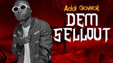 Photo of Audio: Dem Sellout (DisMiss Riddim) by Addi Govnor