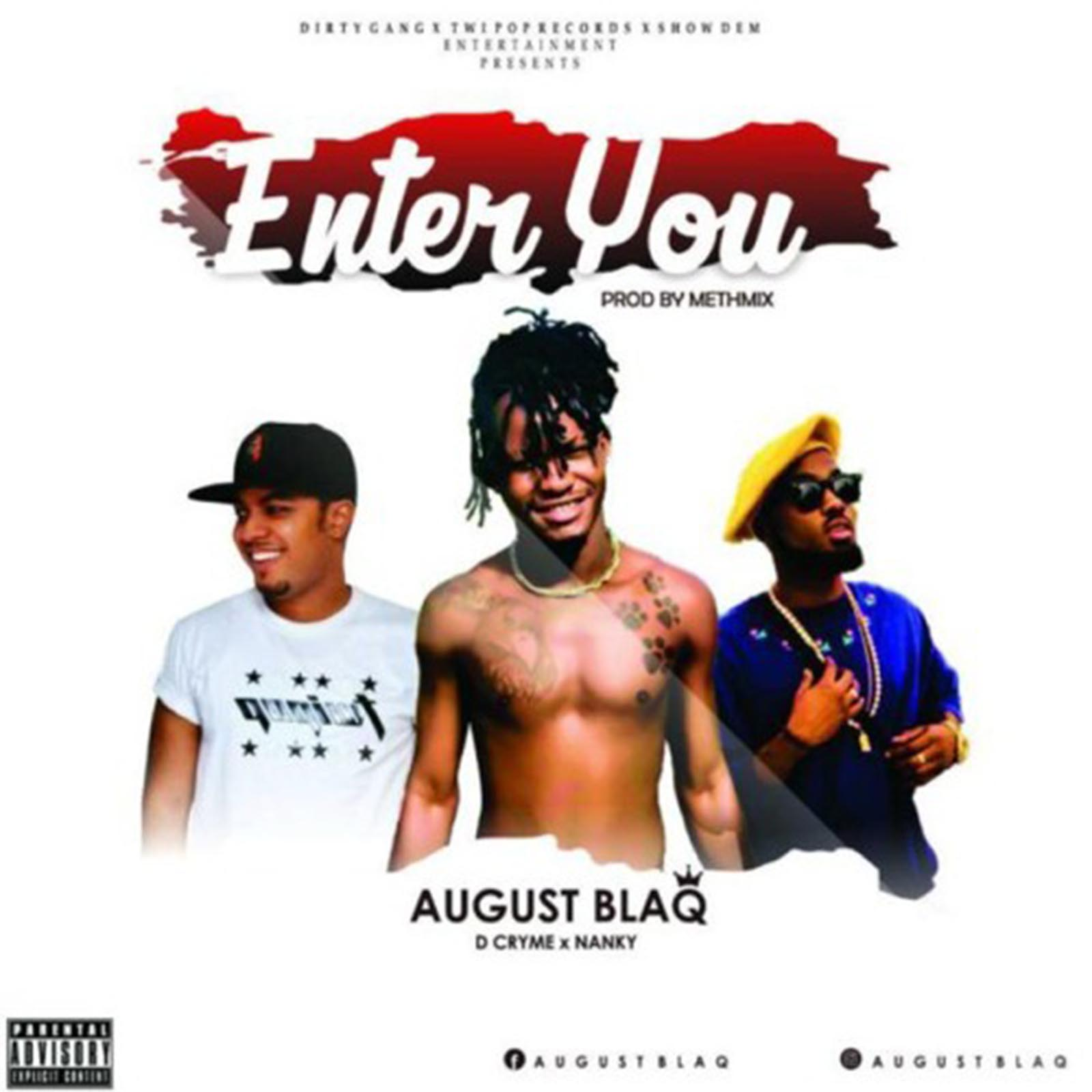 Enter You by August Blaq feat. D-Cryme & Nankey