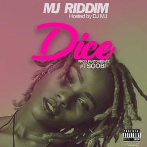 Dice(MJ Riddim) by Tsoobi
