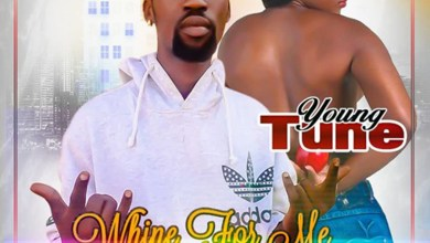 Whine For Me by Young Tune