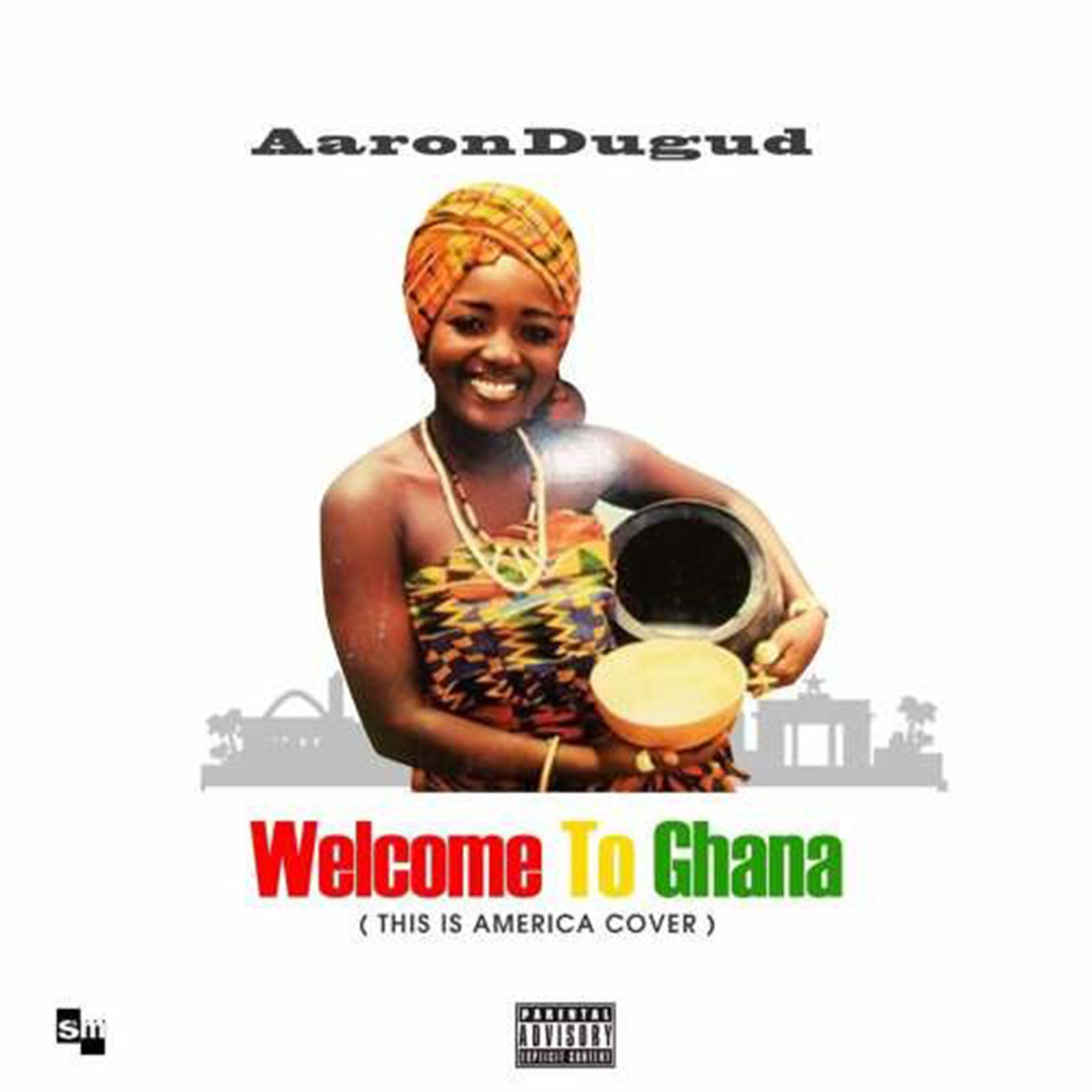 Welcome To Ghana (This is America Cover) by Aaron Dugud