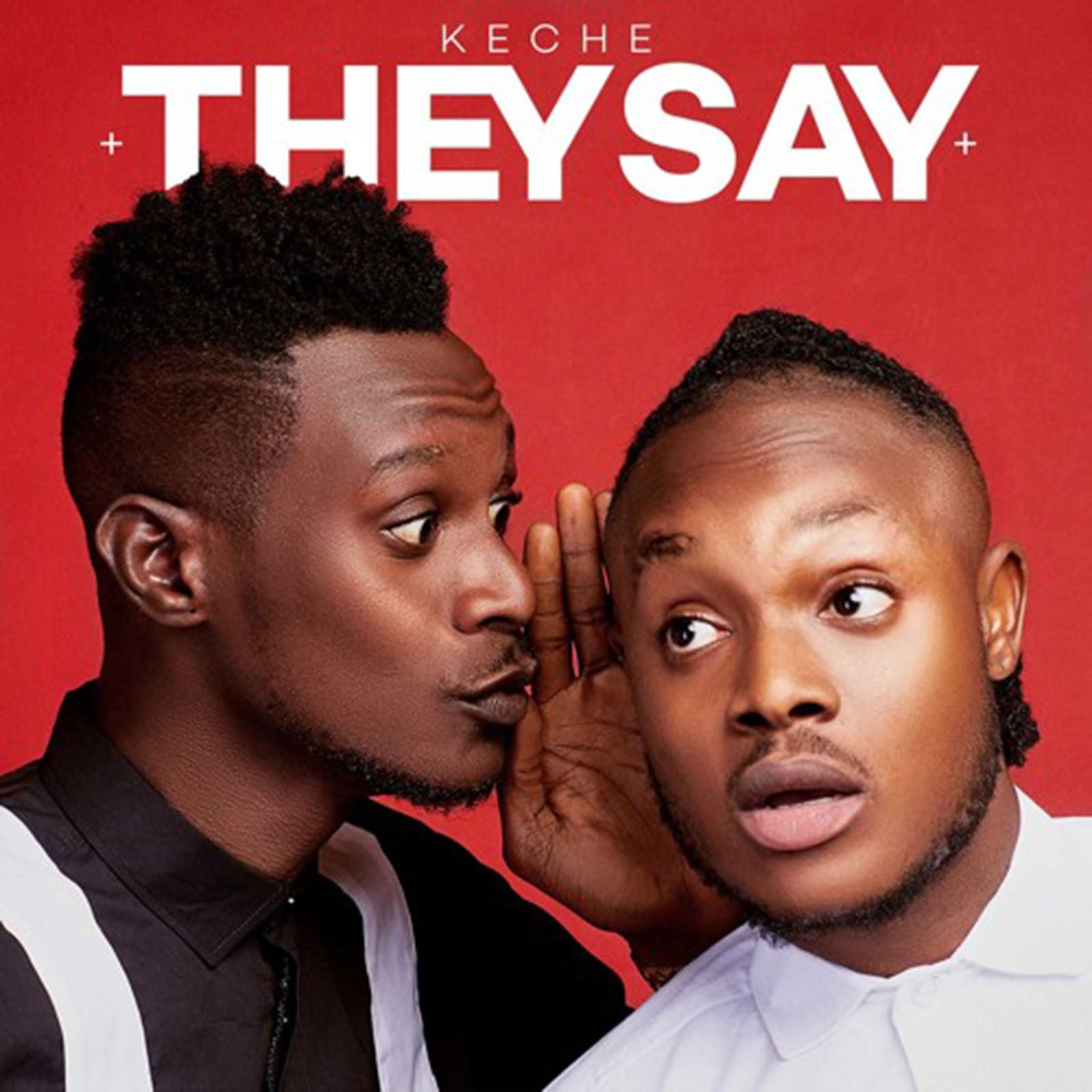 They Say by Keche