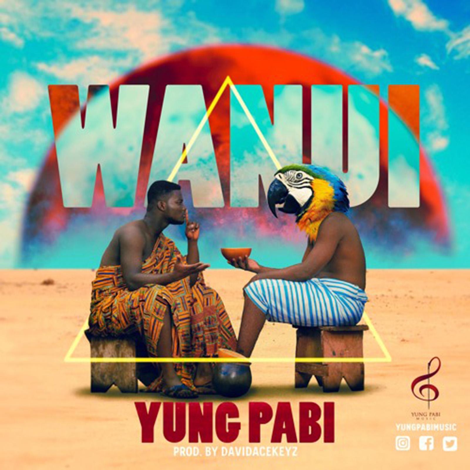 Wanui by Yung Pabi
