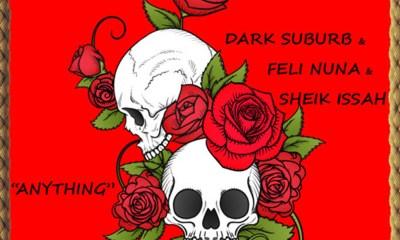 Anything by Dark Suburb feat. Feli Nuna & Sheik Issah
