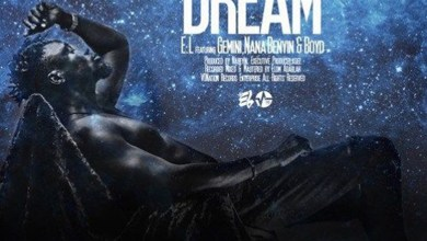 Photo of Audio: Dare To Dream by E.L feat. Gemini, Nana Benyin & Boyd