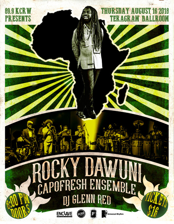 KCRW presents Rocky Dawuni @ Teragram Ballroom on 16/8/18