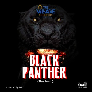 Black Panther (Spoken Word) by The Village Thinkers