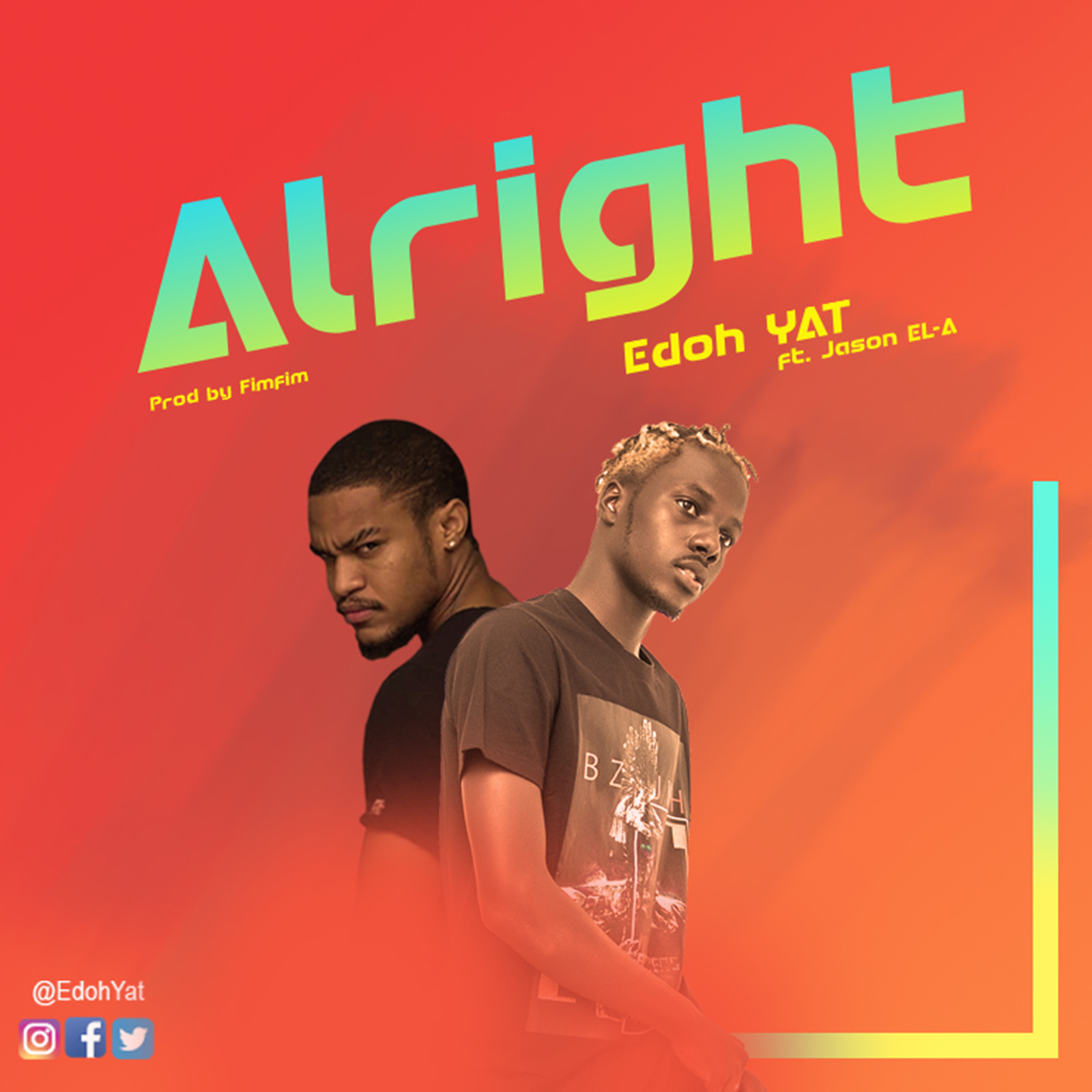 Alright by Edoh YAT feat. Jason EL-A