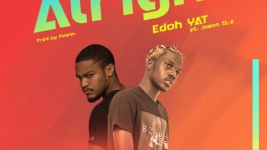 Photo of Audio: Alright by Edoh YAT feat. Jason EL-A