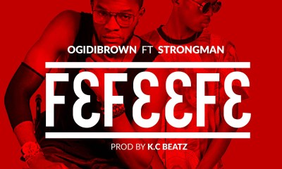 F3f33f3 by Ogidy Brown feat. Strongman