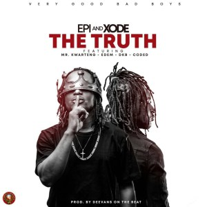 The Truth by EPI and Xode (Epixode)