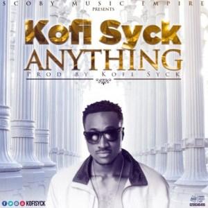 Anything by Kofi Syck