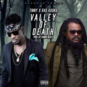 Valley Of Death by Tinny feat. Ras Kuuku