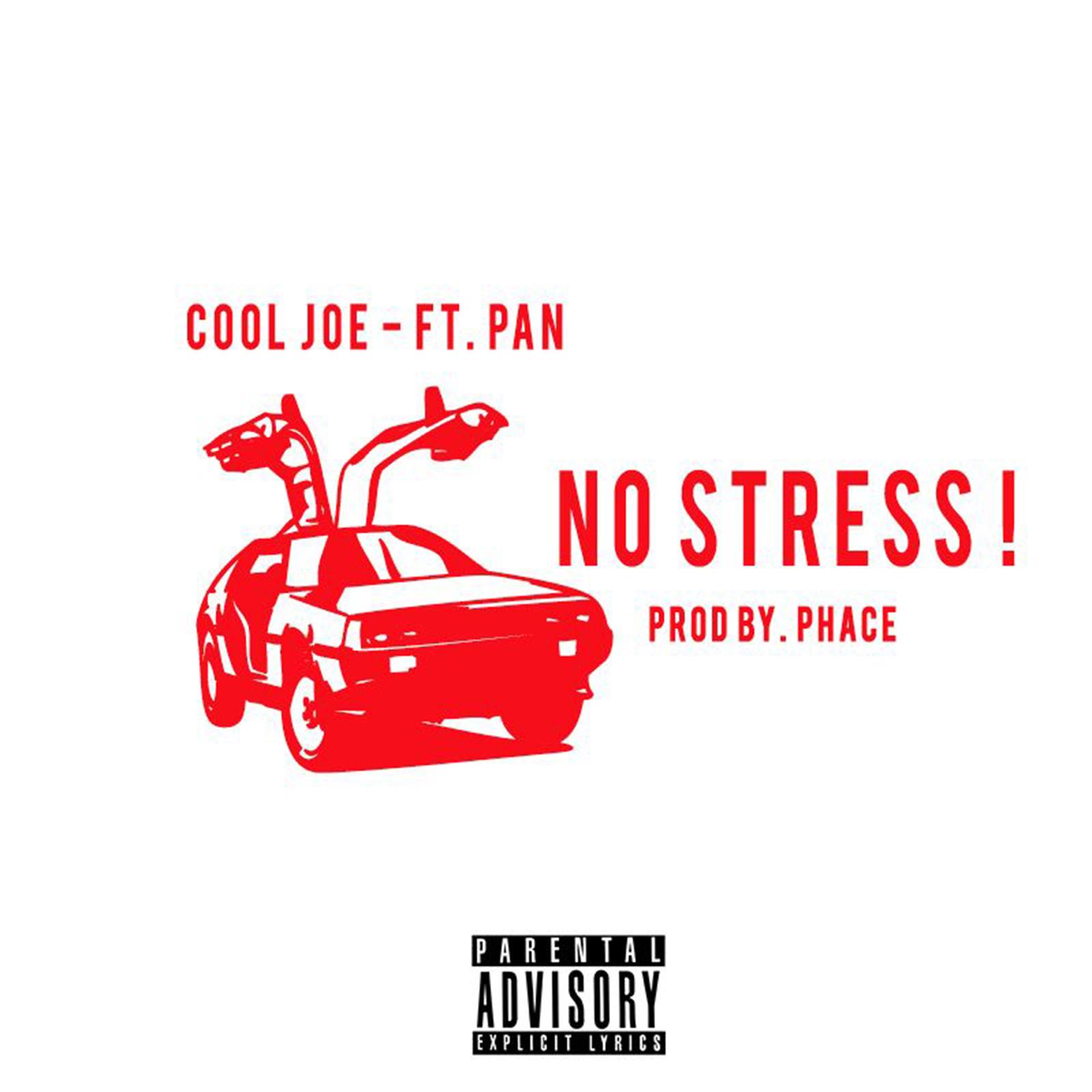 No Stress by Cool Joe feat. Pan
