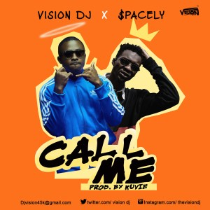 Call Me by Vision DJ feat. $pacely