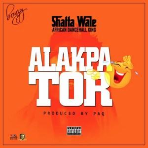 Alakpator by Shatta Wale