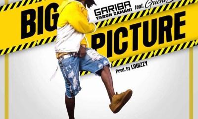 Big Picture by Gariba feat. Guchi Boy