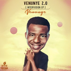 Venunye 2.0 (Interfusion) EP by Venunye