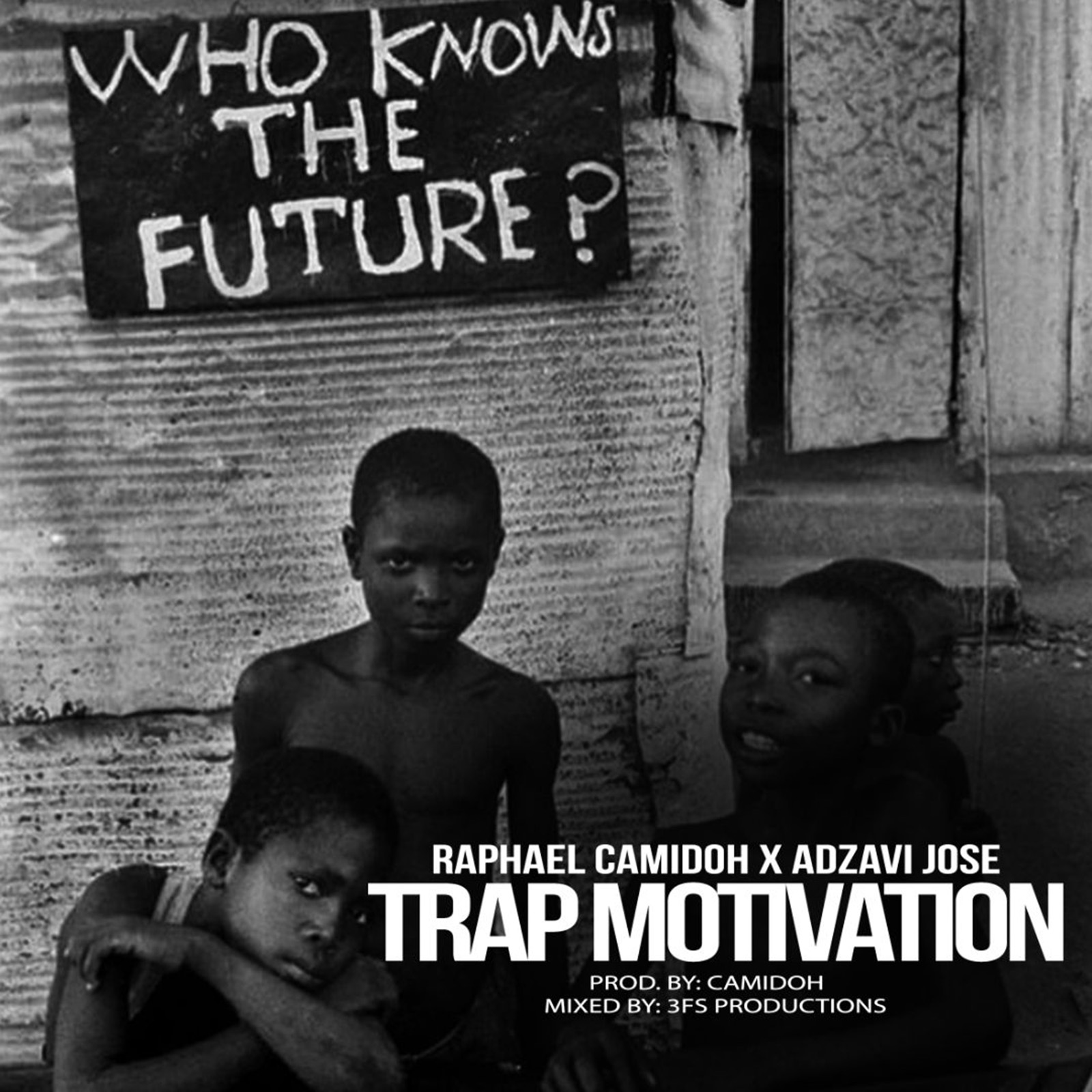 Trap Motivation by Raphael Camidoh & Adzavi Jose