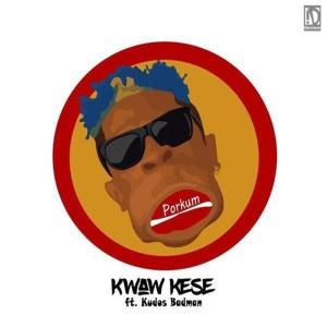 Porkum by Kwaw Kese feat. Kudos Badman