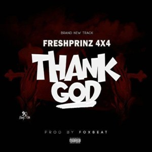 Thank God by Fresh Prinz (4x4)