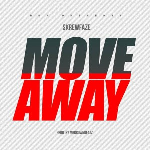 Move Away by Skrewface